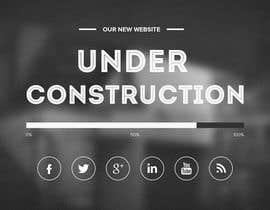 Nro 33 kilpailuun Build me an Under Construction page käyttäjältä Goutam599