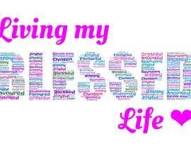 #26 para Living My BLESSED Life por Bilaliyah