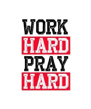 Penyertaan Peraduan #7 untuk Work Hard Pray Hard