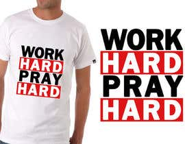 #2 for Work Hard Pray Hard by SheryVejdani