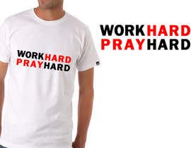 #4 for Work Hard Pray Hard by SheryVejdani