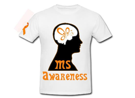 Contest Entry #                                        8                                      for                                         Design a T-Shirt for MS Awareness