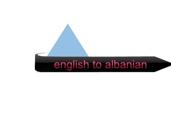 Contest Entry #                                        2                                      for                                         Translate Something from english to albanian