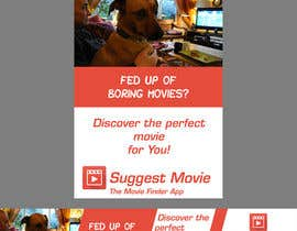 #17 untuk Design an Advertisement for Suggest Movie App oleh arunelias3