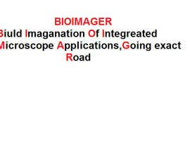 #21 untuk Slogan as represent the company name: bioimager oleh noornada