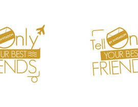 "#70 para Design a Logo for a luxury travel company ""Tell Only Your Best Friends"" por patlau"