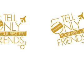 "#71 para Design a Logo for a luxury travel company ""Tell Only Your Best Friends"" por patlau"