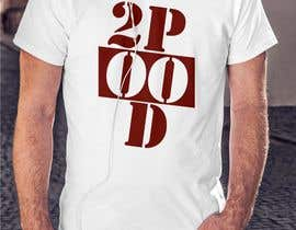 nº 30 pour Design a Logo for a 2POOD shirt par SlavIK1991