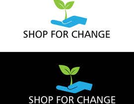 "#13 para Design a Logo for ""Shop for Change"" por Paras19"