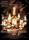 Graphic Design Konkurrenceindlæg #16 for Design a Flyer for wine,cheese and chocolate show