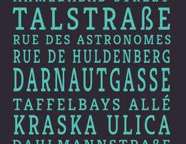 #21 for Clean, simple text based poster for printing: Street names using nice fonts by XaeroStudio