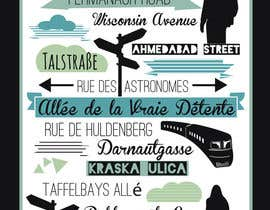 #17 for Clean, simple text based poster for printing: Street names using nice fonts by jazz02