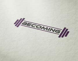 "brokenheart5567 tarafından Design a Logo for ""Becoming"" Gym Clothing için no 77"