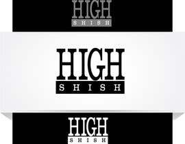 #25 for Design a Logo for HIGH SHISH Cigarillos by mafy2015