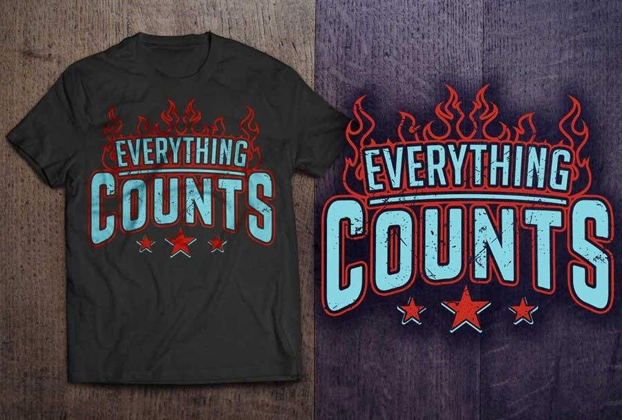 Konkurrenceindlæg #44 for Design a T-Shirt for Slogan: Everything Counts