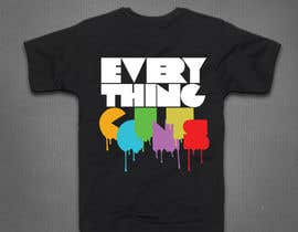 panutsa909 tarafından Design a T-Shirt for Slogan: Everything Counts için no 69