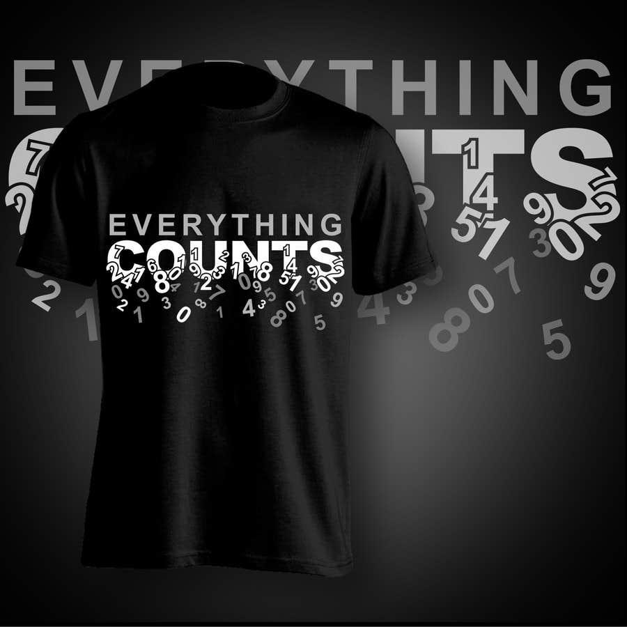 Konkurrenceindlæg #86 for Design a T-Shirt for Slogan: Everything Counts