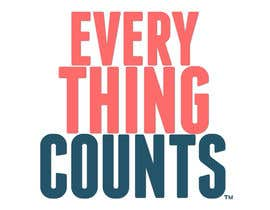 #54 untuk Design a T-Shirt for Slogan: Everything Counts oleh alexgoodie
