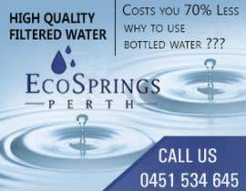 #10 cho Design an Advertisement for Eco Springs Perth bởi bluedartdesigner