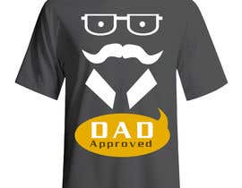 #22 cho Original Unique Father's Day T-Shirt Design bởi Tommy50