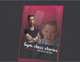 #7 for Poster for Gym Class Stories af DesignerPintu