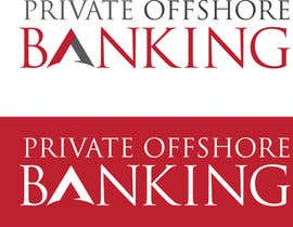 #201 for Design a Logo for 'PRIVATE OFFSHORE BANKING' by kyriene