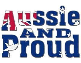 """Nro 32 kilpailuun Design a Logo for """"Aussie and Proud"""" käyttäjältä vivekdmn"""