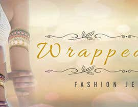 #221 for Design a Banner for Fashion Jewelry- Wrapped Cuffs af moiraleigh19