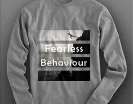 #36 para Design a T-Shirt for Fearlessonexxx por Muqeemdesigner