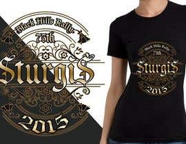 #28 for Design a (((LADIES))) T-Shirt for STURGIS 2015 75th Anniversary af MadaU