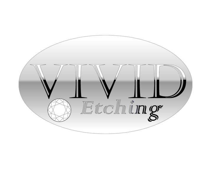Inscrição nº 85 do Concurso para Design a Logo for Vivid Etching