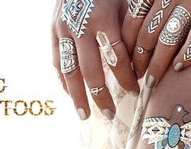AlenaPolyah tarafından Design a Banner for Fashion Jewelry- Metallic Tattoos için no 169