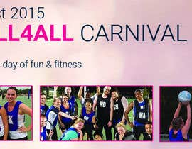 #26 for Design a Banner for Netball Carnival by Fgny85