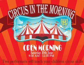 deeadum tarafından Design a Flyer for circus open morning için no 5