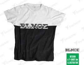 #8 for Design a T-Shirt on illustrator for me by avtoringUK