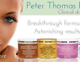 #6 for Design a Banner for Peter Thomas Roth by sandrasreckovic