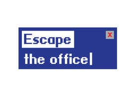 #28 untuk An escape game named 'escape the office' oleh vernequeneto