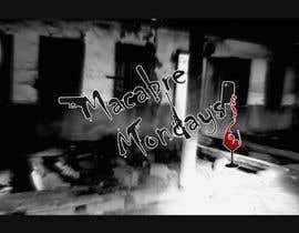 Nro 15 kilpailuun Macabre Mondays käyttäjältä gabrielvcp