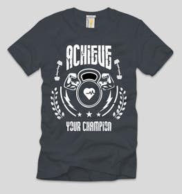 Nro 2 kilpailuun Design a T-Shirt for fitness, slogans motivational quotes käyttäjältä ezaz09