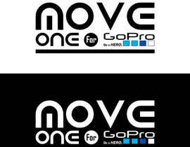 #4 untuk Projetar um Logo - MOVE ONE For GoPro. Be a HERO. oleh MadaSociety