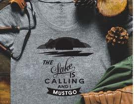 Nro 28 kilpailuun Design a T-Shirt for Lake käyttäjältä rubayet58