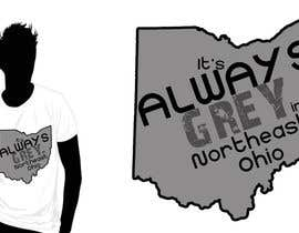 #16 para Design a T-Shirt for Northeast Ohio por alidicera