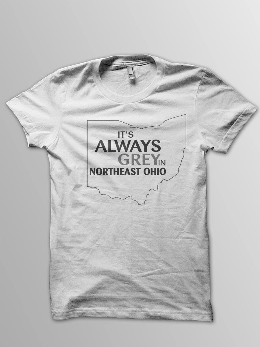 Bài tham dự cuộc thi #                                        10                                      cho                                         Design a T-Shirt for Northeast Ohio