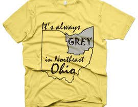 #9 para Design a T-Shirt for Northeast Ohio por gregmanzan0
