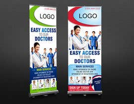 adsis tarafından Design a Banner Roll Up for a Walk-in, appointment free specialist clinics at a hospital için no 25