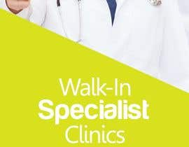 Oigojeff tarafından Design a Banner Roll Up for a Walk-in, appointment free specialist clinics at a hospital için no 14