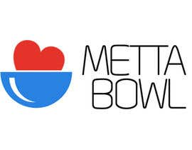 #63 untuk Design a Logo for Metta Bowl, a hip, trendy vegan fast casual restaurant oleh BMtheManiacBM