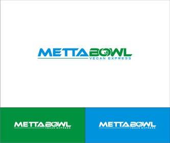 #9 cho Design a Logo for Metta Bowl, a hip, trendy vegan fast casual restaurant bởi RPDonthemove
