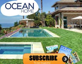 #72 for Design a Banner for Ocean Home Magazine online. www.oceanhomemag.com by manjegraphics