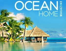 #59 for Design a Banner for Ocean Home Magazine online. www.oceanhomemag.com af taraskhlian